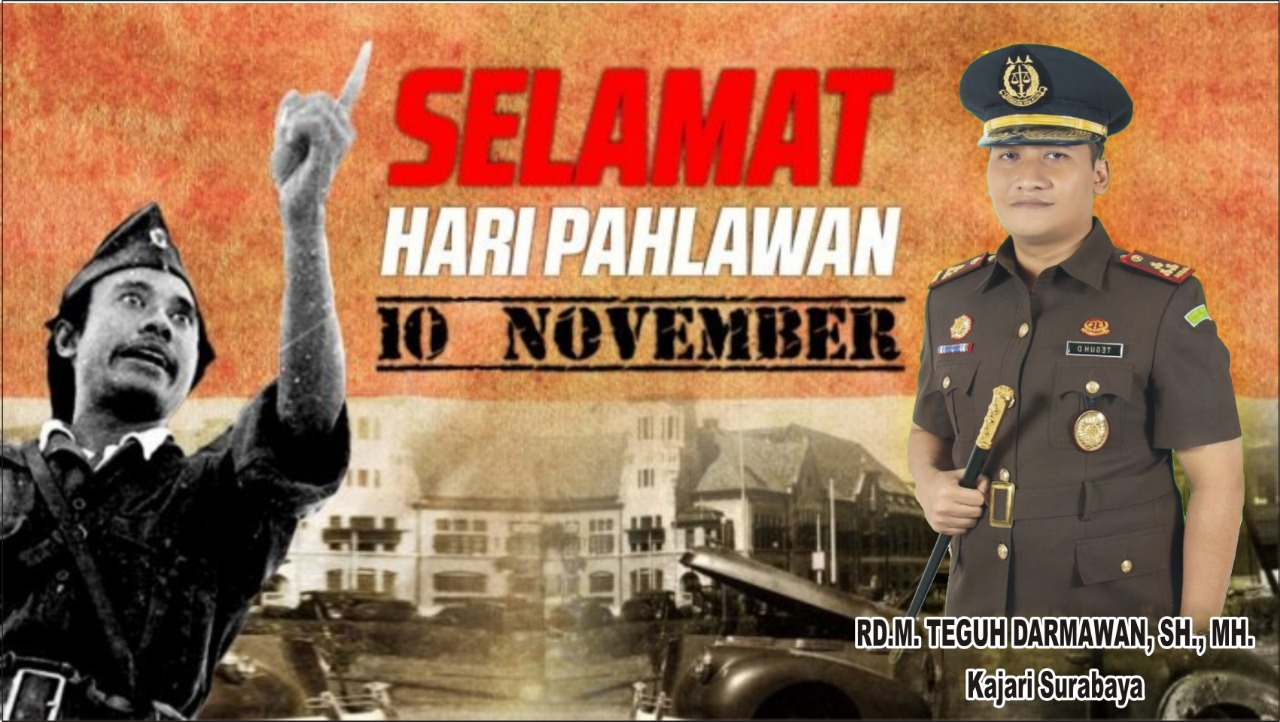 Selamat Hari Pahlawan ke-73  10-11-2018