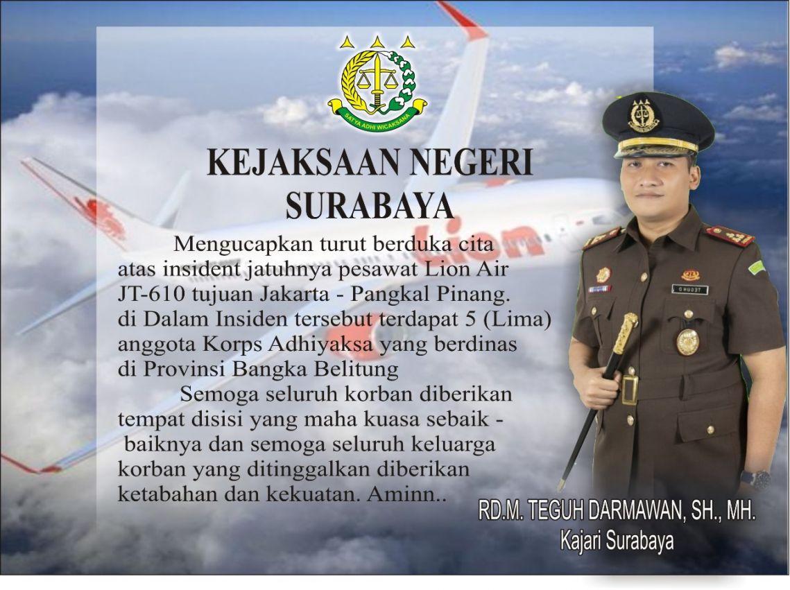 Turut berduka cita atas insiden jatuhny pesawat Lion Air JT-610   29-10-2018